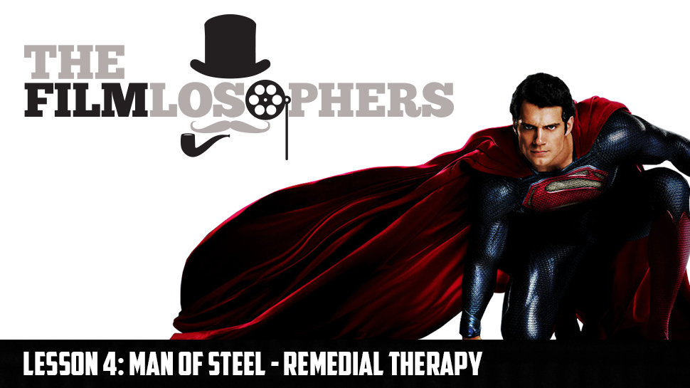 Lesson 4: Man of Steel – Remedial Therapy