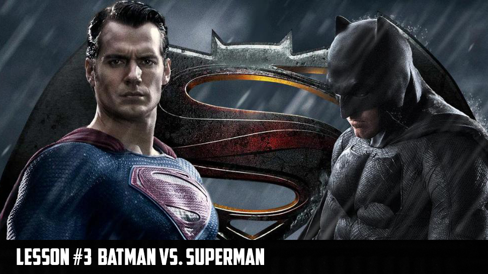 Lesson 3: Batman vs. Superman