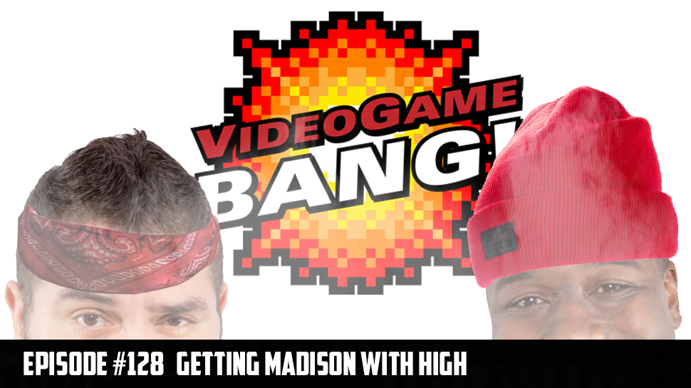Getting Madison with High ep.128
