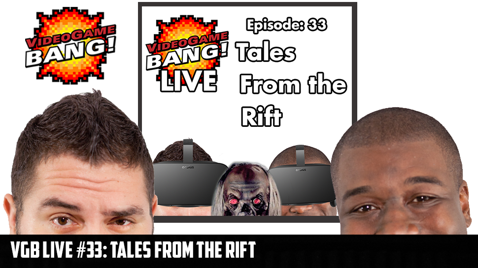VGB Live #33: Tales from the Rift