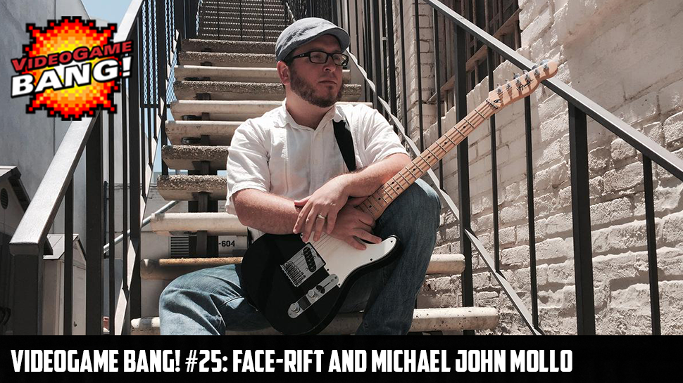Videogame BANG! #25: Face-Rift and Michael John Mollo