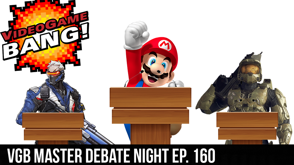 VGB Master Debate Night ep. 160