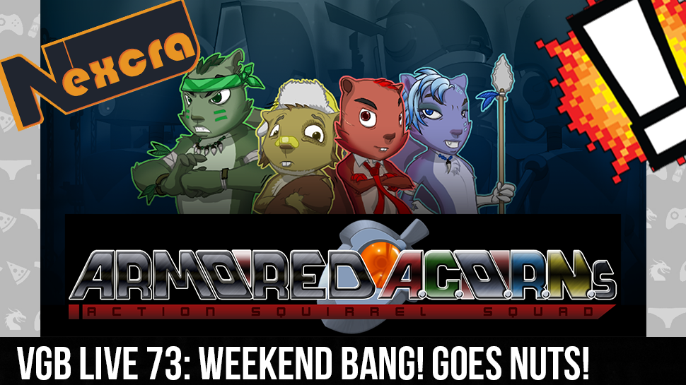 VGB LIVE 73: Weekend BANG! Goes Nuts!
