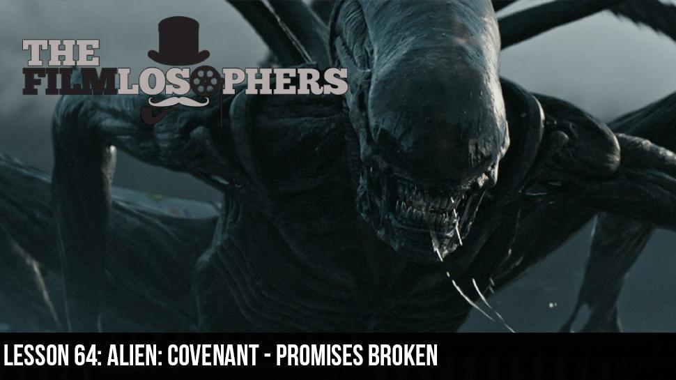 Lesson 64: Alien: Covenant – Promises Broken