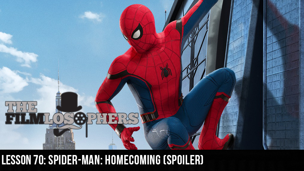 Lesson 70: Spider-Man: Homecoming (Spoiler)