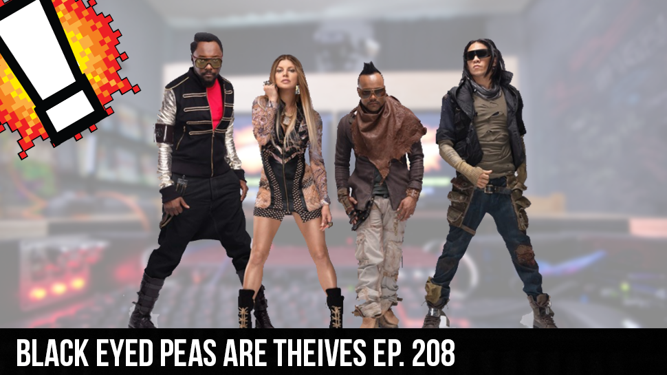 Black Eyed Peas are Theives ep. 208