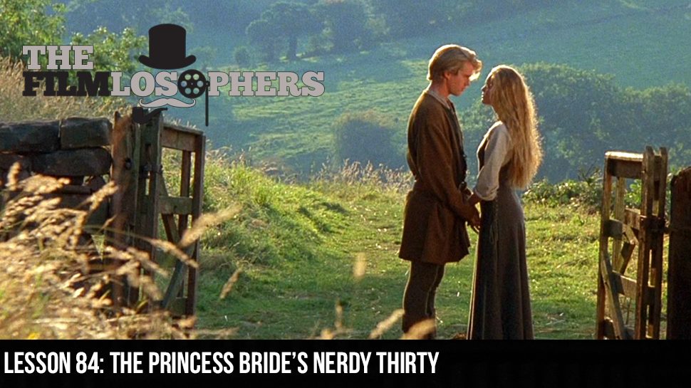 Lesson 84: The Princess Bride's Nerdy Thirty
