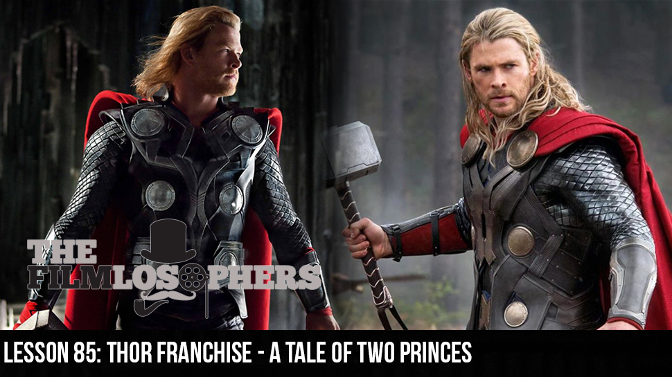 Lesson 85: Thor Franchise – A Tale of Two Princes