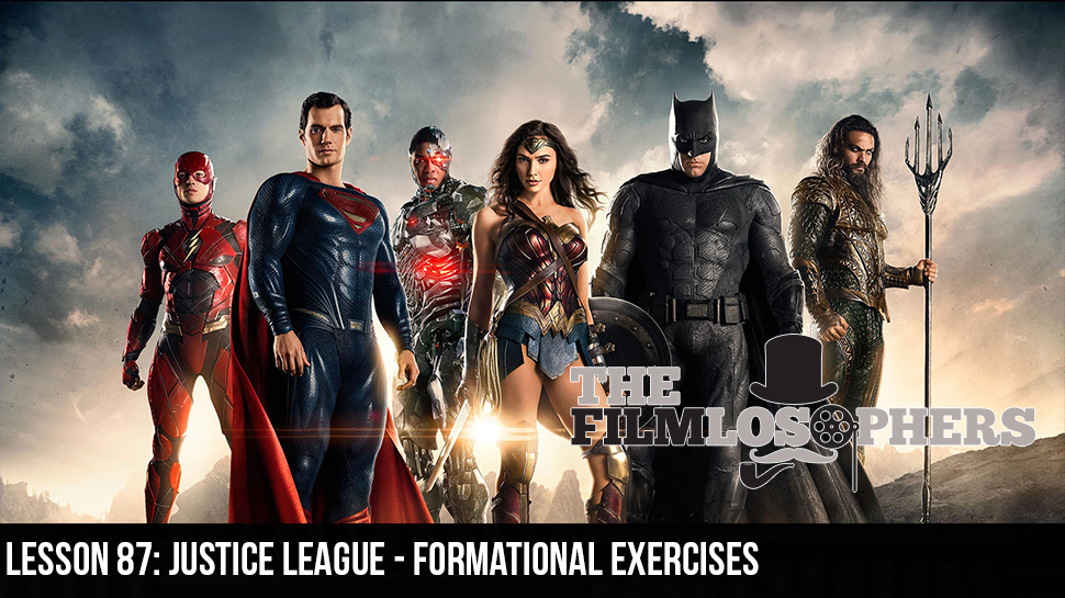 Lesson 87: Justice League – Formational Exercises