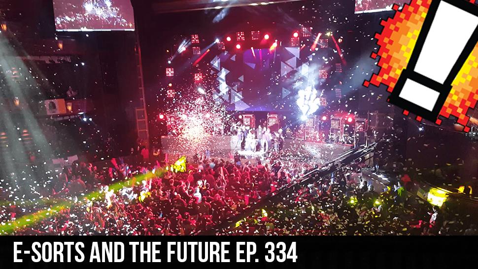E-sorts and the Future ep. 334
