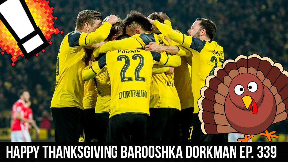 Happy Thanksgiving Barooshka Dorkman  ep. 339