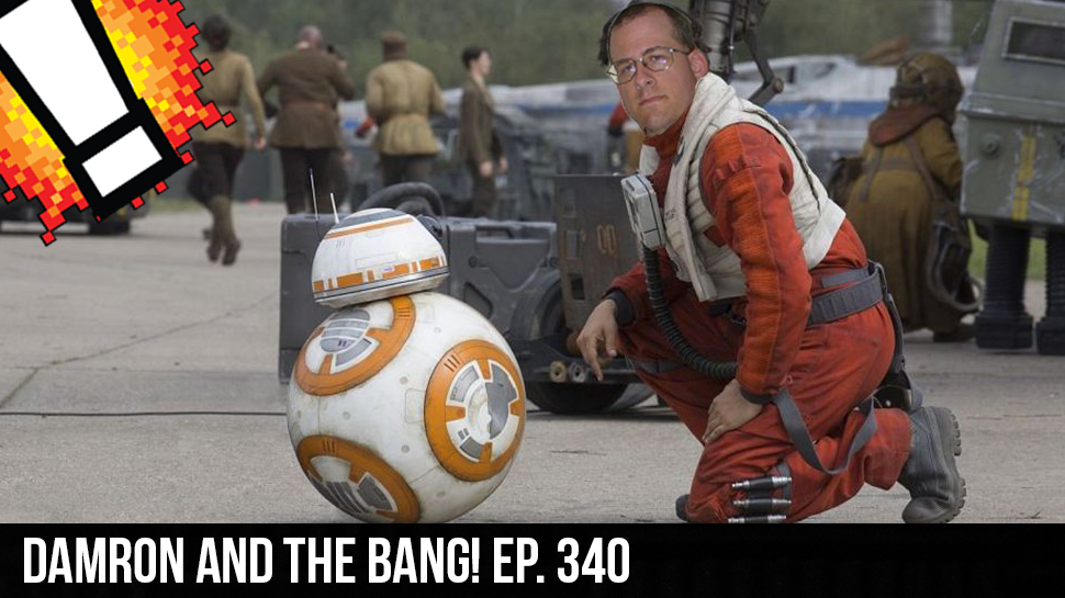 Damron and the BANG! ep. 340