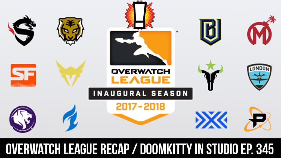 Overwatch League Recap / Doomkitty in Studio ep. 345