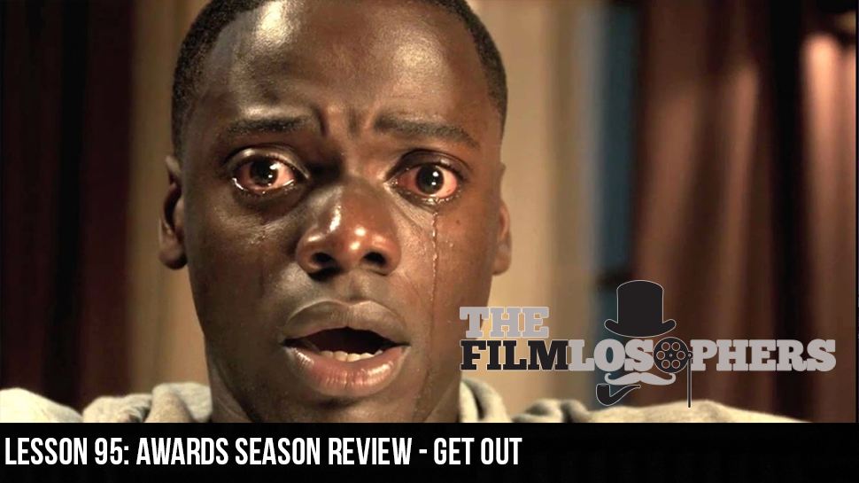 Lesson 95: Awards Season Review – Get Out