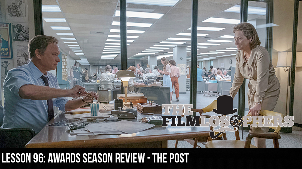 Lesson 96: Awards Season Review – The Post