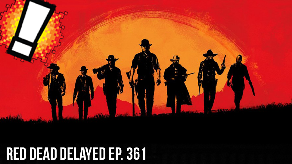 Red Dead Delayed ep. 361