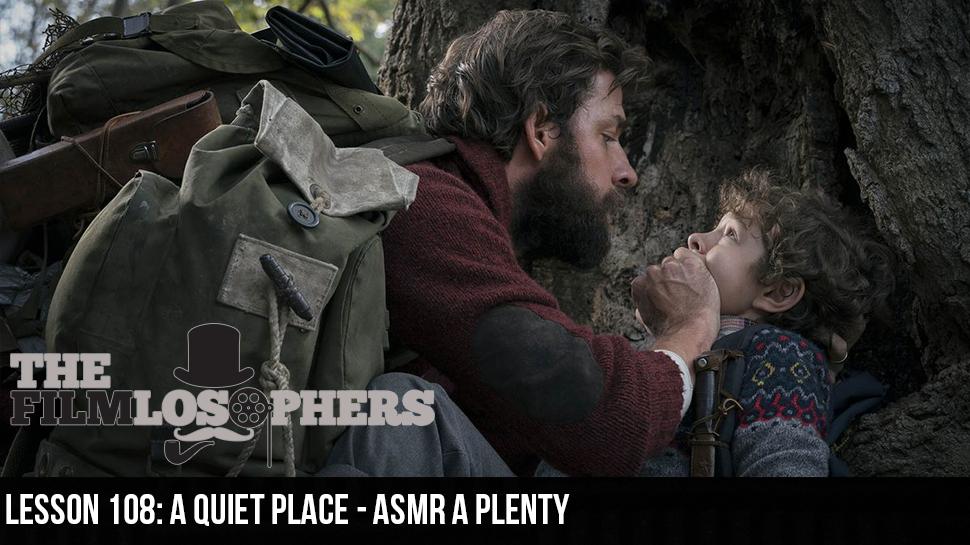 Lesson 108: A Quiet Place – ASMR A Plenty