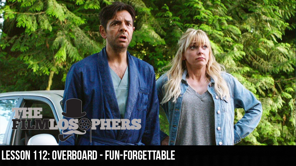 Lesson 112: Overboard – Fun-Forgettable