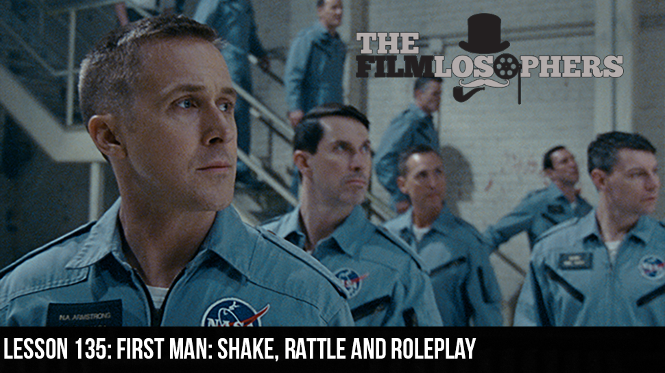 Lesson 135: First Man: Shake, Rattle and Roleplay
