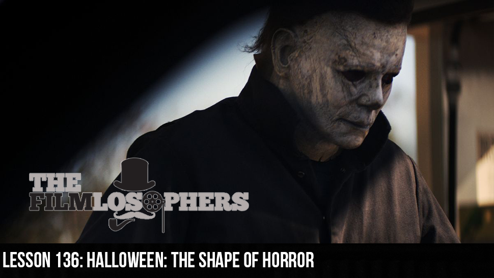 Lesson 136: Halloween: The Shape of Horror