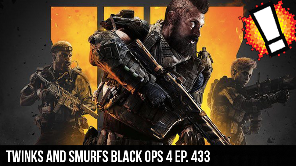 Twinks and Smurfs Black Ops 4 ep. 433