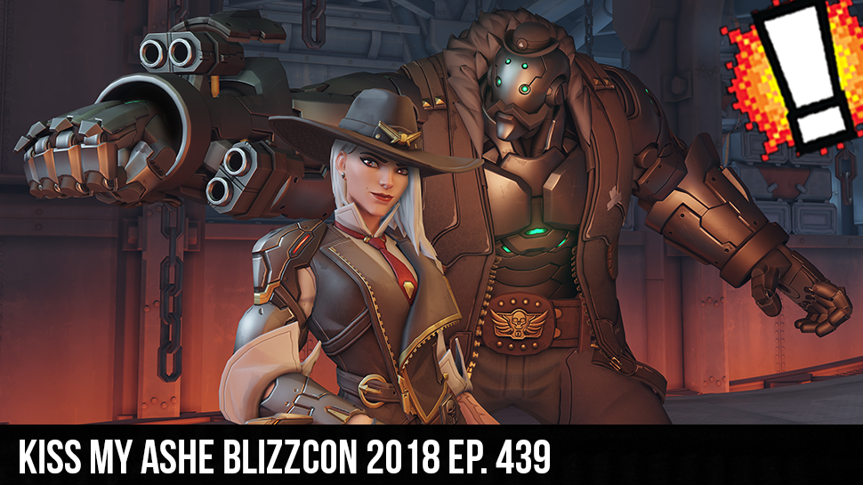 Kiss My Ashe BlizzCon 2018 ep. 439