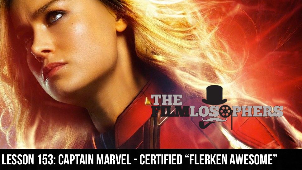 "Lesson 153: Captain Marvel – Certified ""Flerken Awesome"""