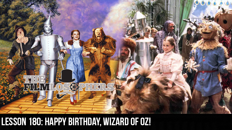 Lesson 180: Happy Birthday, Wizard of Oz!