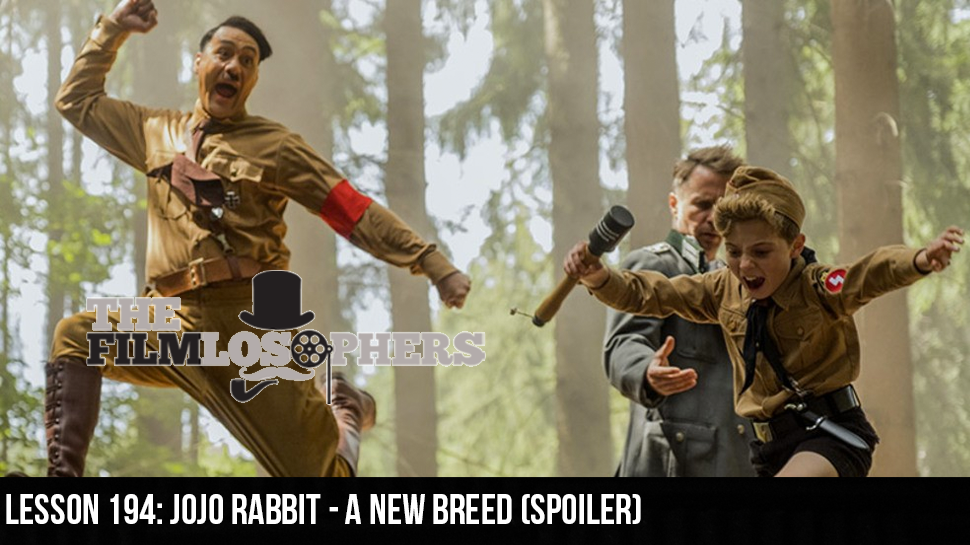 Lesson 194: Jojo Rabbit – A New Breed (Spoiler)
