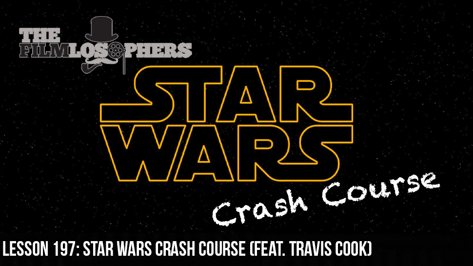 Lesson 197: Star Wars Crash Course (feat. Travis Cook)