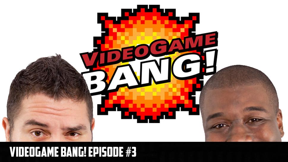 Videogame Bang! Episode 3