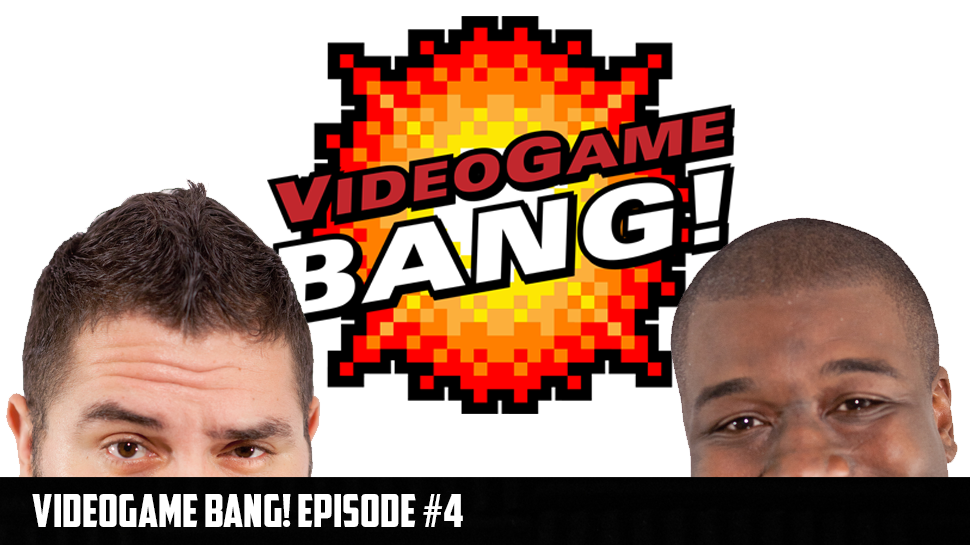 Videogame Bang! Episode 4