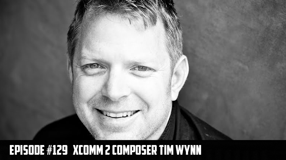 XCOMM 2 Composer Tim Wynn ep.129