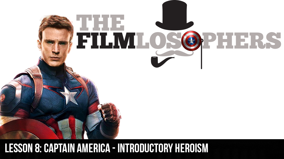 Lesson 8: Captain America: The First Avenger – Introductory Heroism