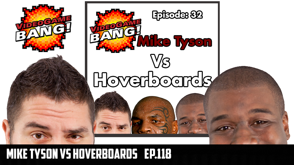 Mike Tyson Vs Hoverboards Ep.118