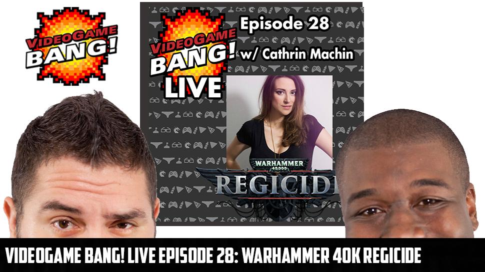 Videogame BANG! LIVE Episode 28: Warhammer 40k Regicide