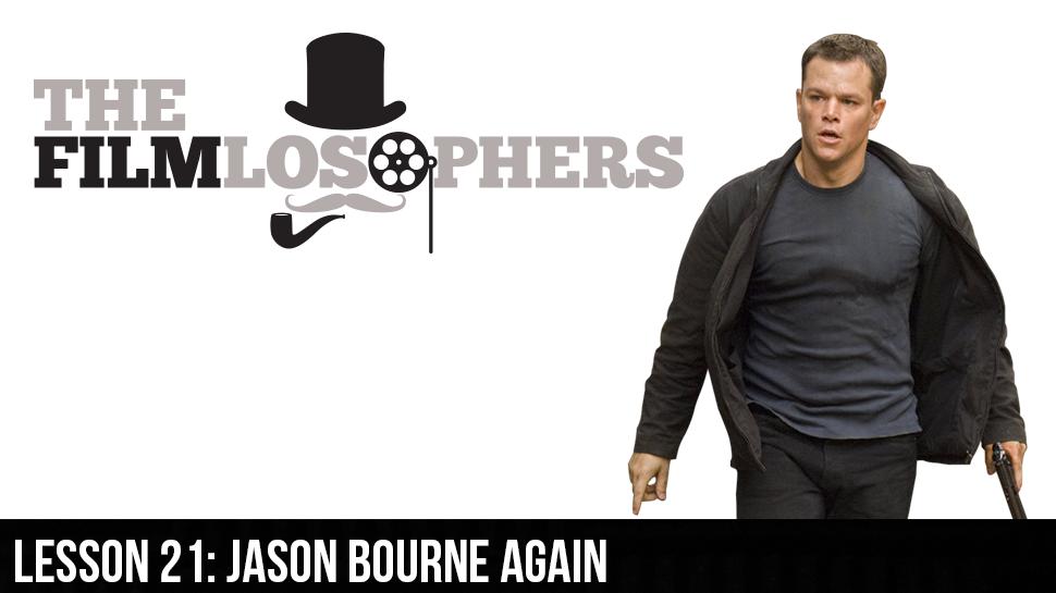 Lesson 21: Jason Bourne Again