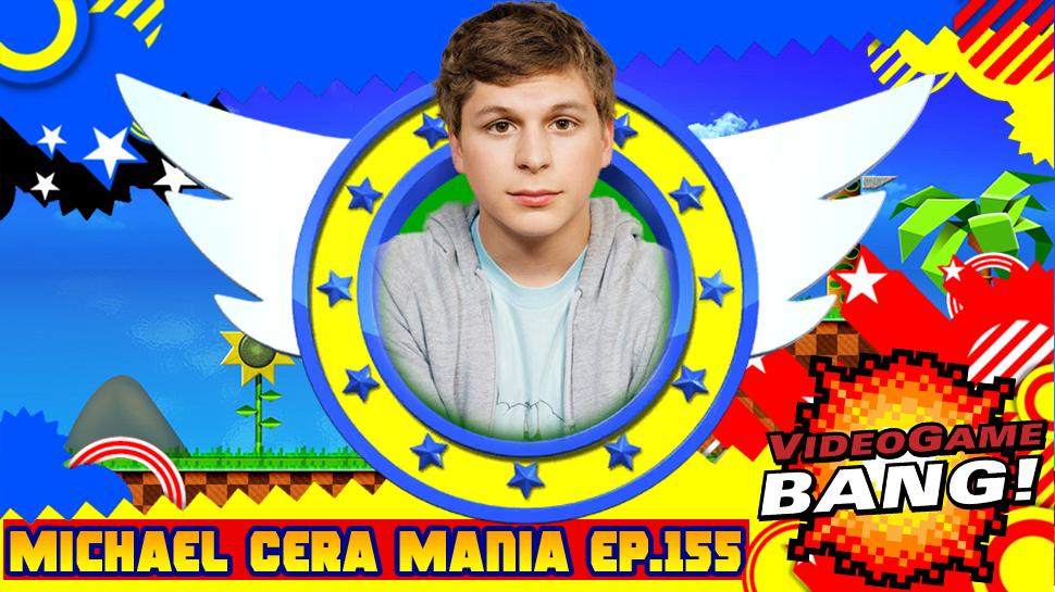 Michael Cera Mania  ep.155