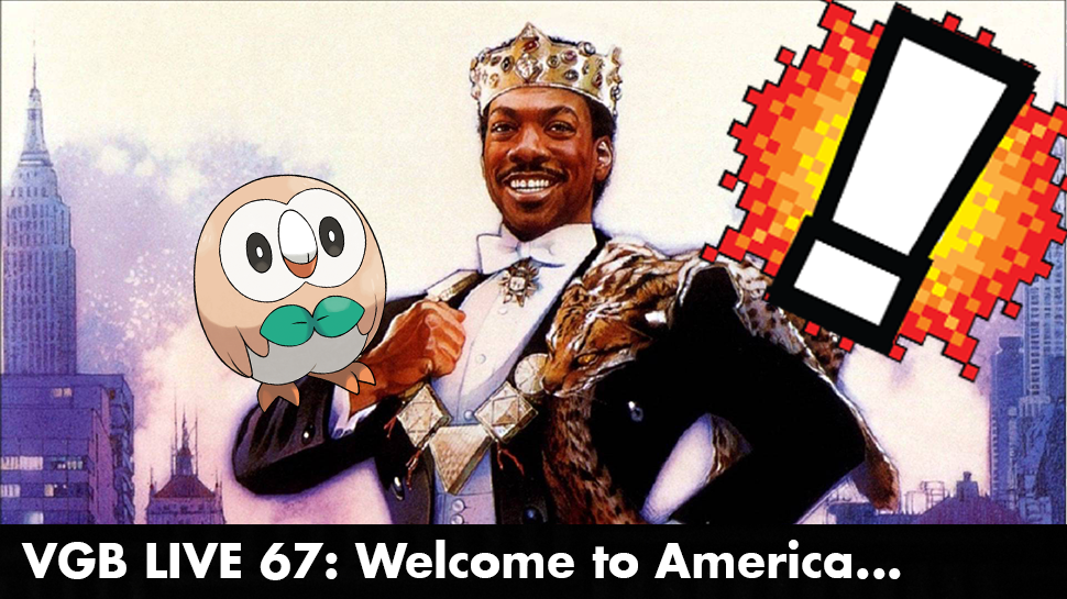 VGB LIVE 67: Welcome to America…
