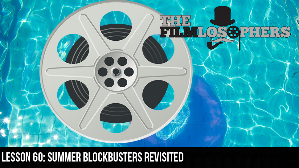 Lesson 60: Summer Blockbusters Revisited