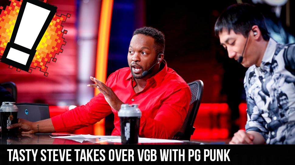 Tasty Steve Takes Over VGB with PG Punk