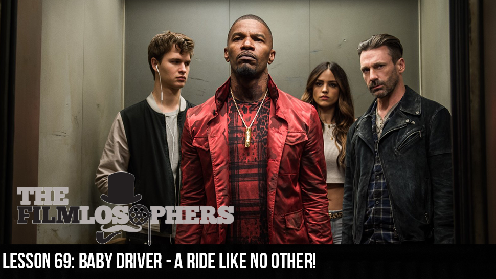 Lesson 69: Baby Driver – A Ride Like No Other!