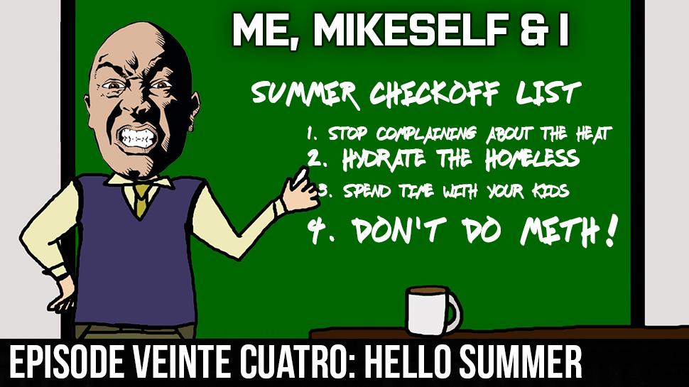Episode Veinte Cuatro: Hello Summer