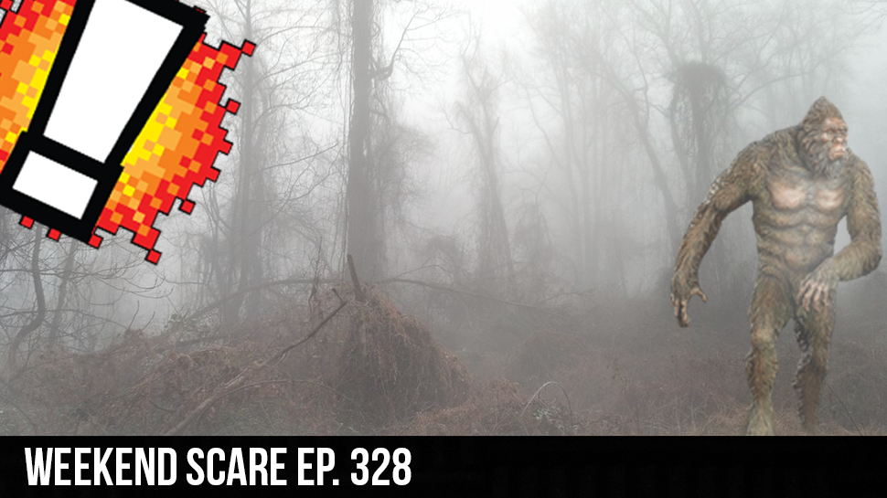 Weekend Scare ep. 328