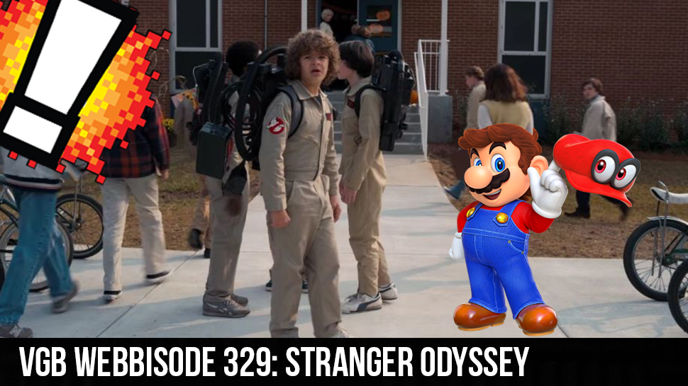 VGB Webbisode 329: Stranger Odyssey
