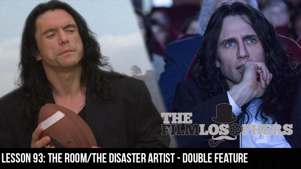 Lesson 93: The Room/The Disaster Artist – Double Feature