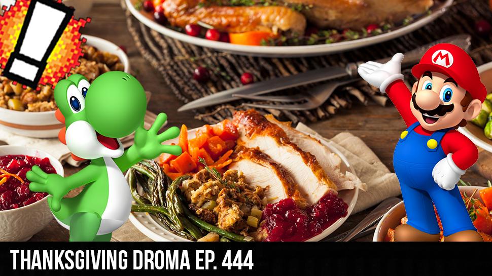 Thanksgiving dROMa ep. 444