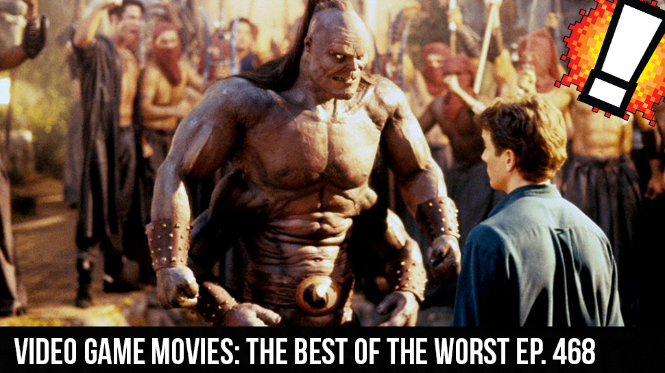 Video Game Movies: The Best of The Worst Ep. 468
