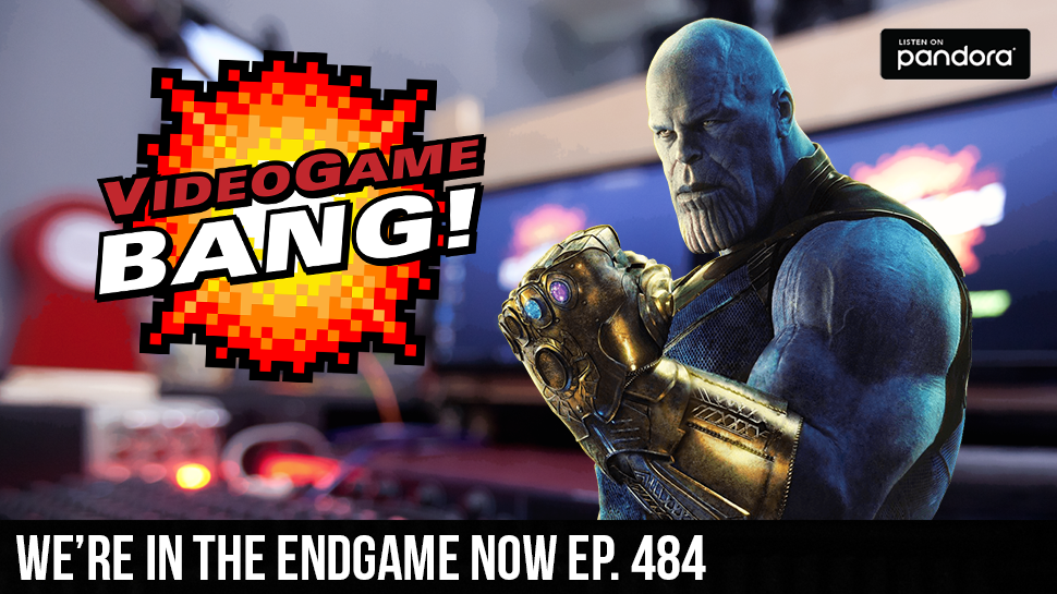 We're in the Endgame Now ep. 484