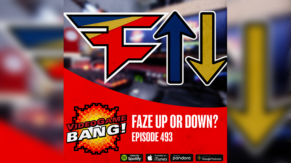 Faze Up or Down? ep. 493
